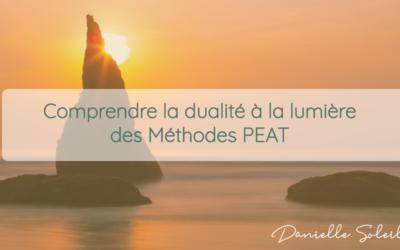 Comprendre la dualité à la lumière des Méthodes PEAT